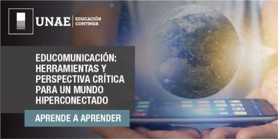 Educomunicación: herramientas y perspectiva crítica para un mundo hiperconectado