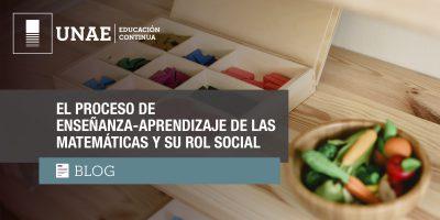 Blog: El proceso de enseñanza-aprendizaje de las matemáticas y su rol social