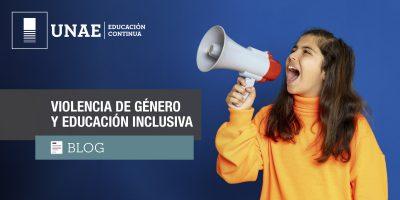 Blog: Violencia de género y educación inclusiva