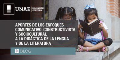 Blog: Aportes de los enfoques comunicativo, constructivista y sociocultural a la didáctica de la lengua y de la literatura