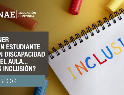 Tener a un estudiante con discapacidad en el aula… ¿es inclusión?