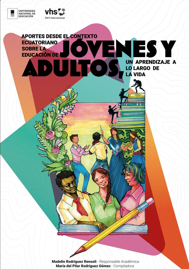 Aportes desde el contexto ecuatoriano sobre la educación de jóvenes y adultos, un aprendizaje a lo largo de la vida